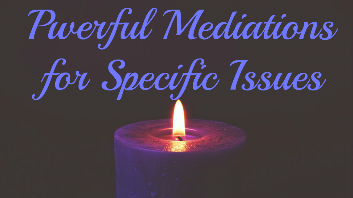 powerful meditations for specific issues